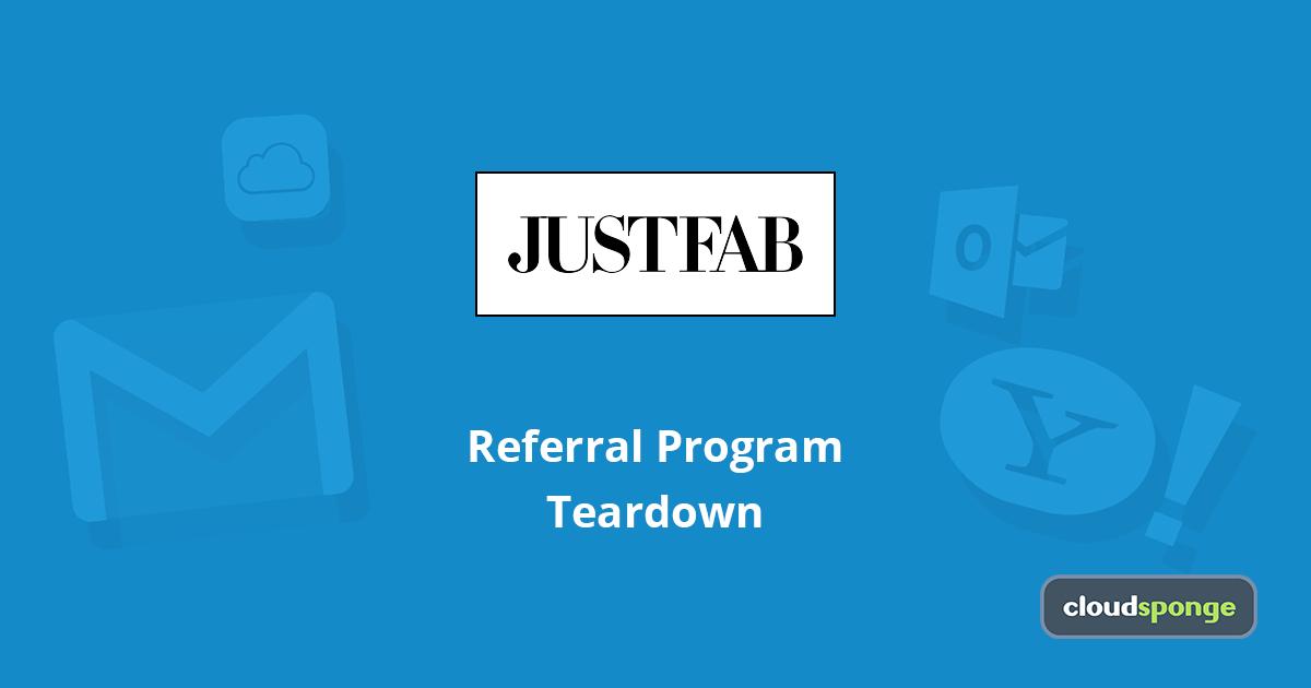 The Complete Teardown Of Justfab S Referral Program